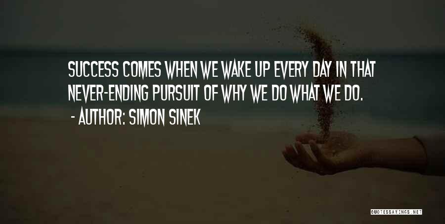 Success Comes Quotes By Simon Sinek