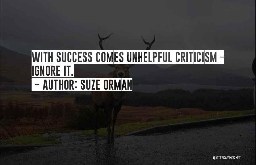 Success Comes Quotes By Suze Orman