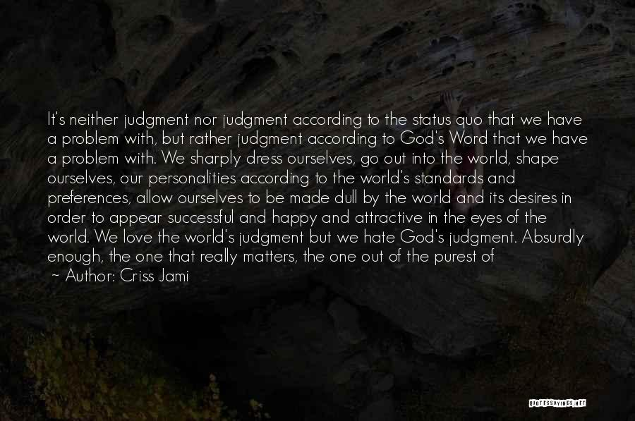 Success In The Bible Quotes By Criss Jami