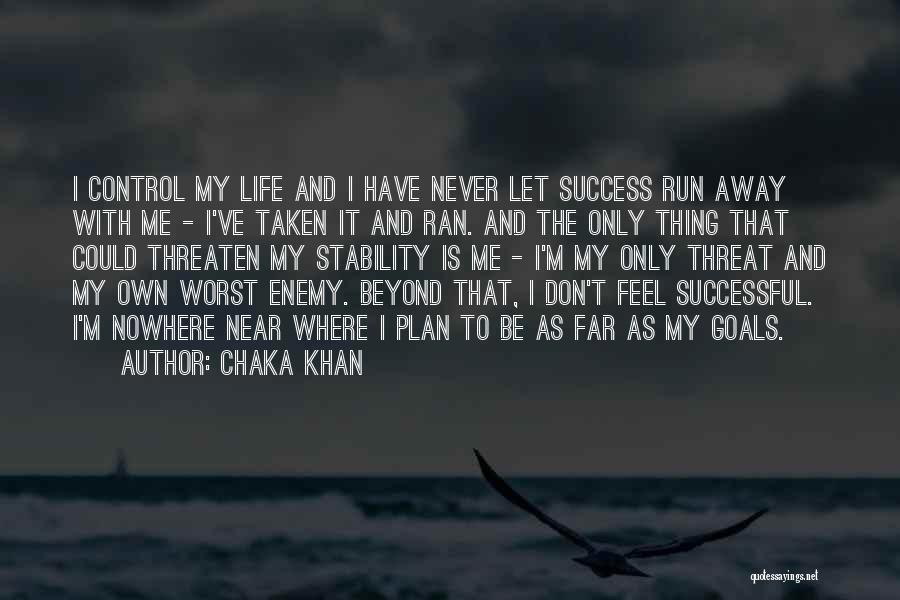 Success Is Near Quotes By Chaka Khan
