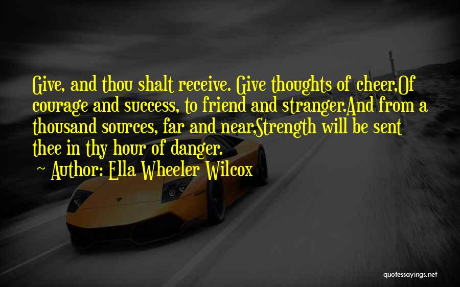 Success Is Near Quotes By Ella Wheeler Wilcox