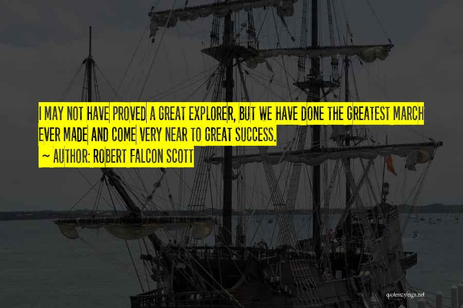 Success Is Near Quotes By Robert Falcon Scott