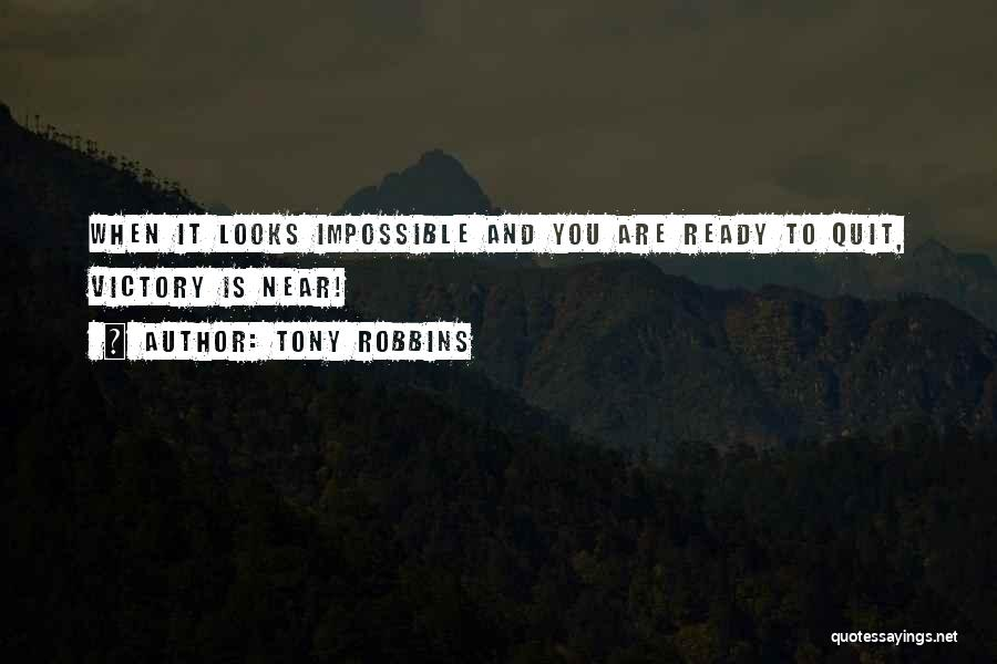 Success Is Near Quotes By Tony Robbins