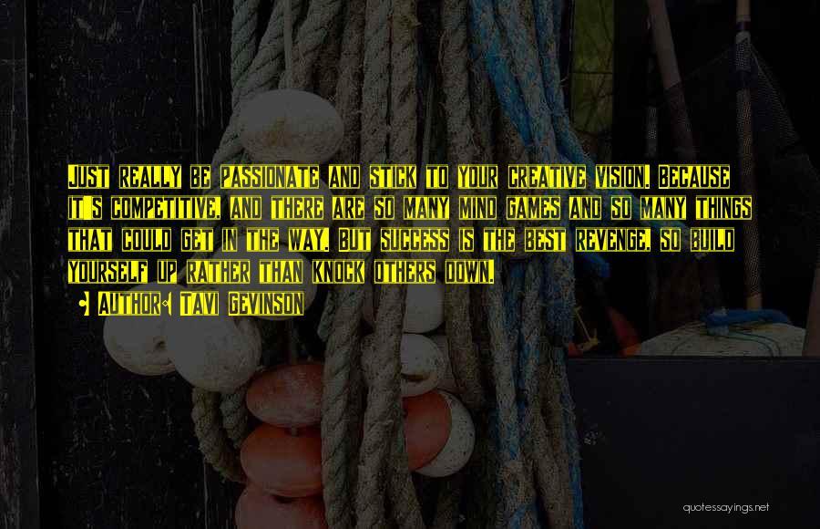 Success Is The Best Revenge Quotes By Tavi Gevinson