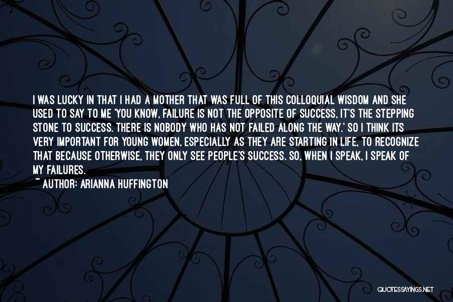 Success Vs Failure Quotes By Arianna Huffington