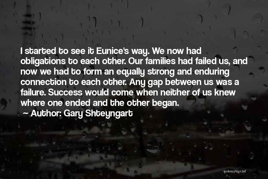 Success Vs Failure Quotes By Gary Shteyngart
