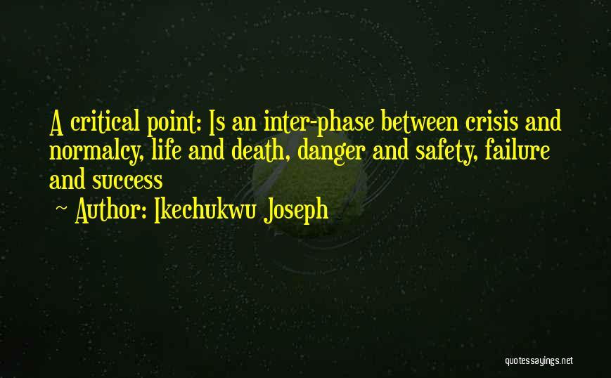 Success Vs Failure Quotes By Ikechukwu Joseph