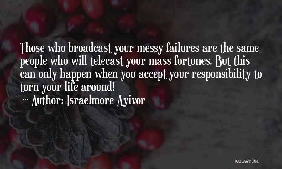 Success Vs Failure Quotes By Israelmore Ayivor