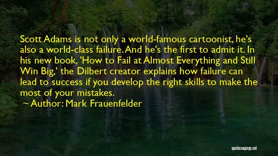 Success Vs Failure Quotes By Mark Frauenfelder