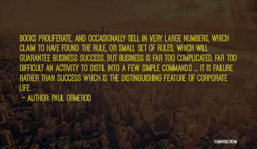Success Vs Failure Quotes By Paul Ormerod