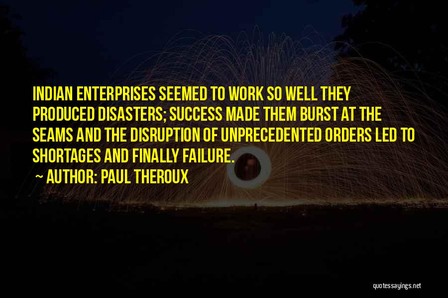 Success Vs Failure Quotes By Paul Theroux