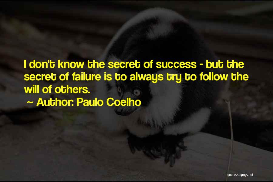 Success Vs Failure Quotes By Paulo Coelho