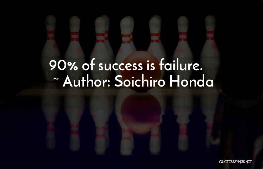 Success Vs Failure Quotes By Soichiro Honda