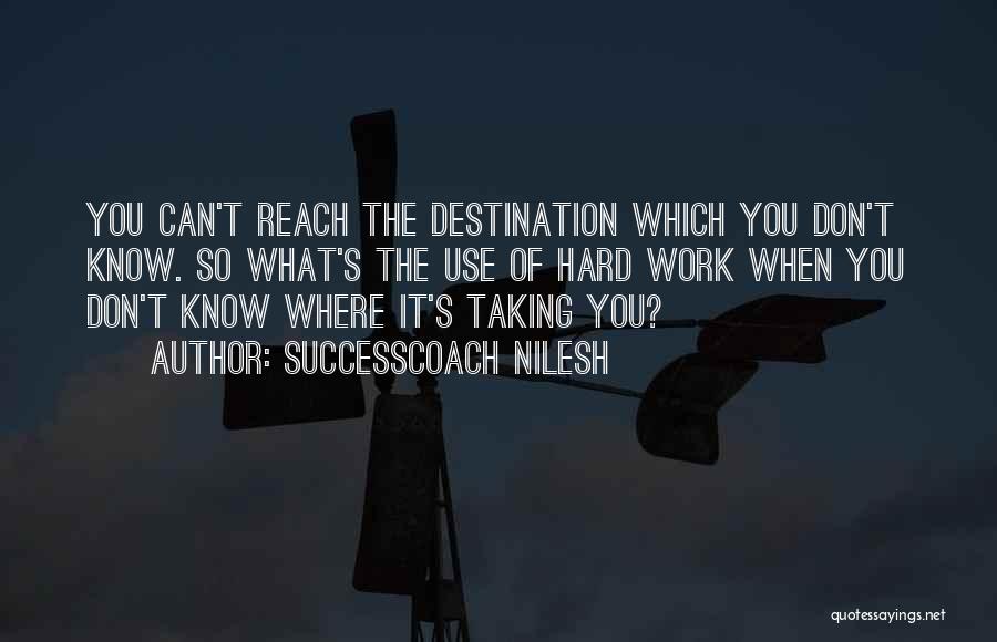SuccessCoach Nilesh Quotes 883223