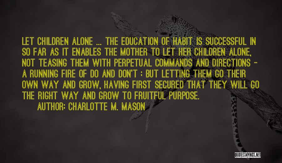 Successful Education Quotes By Charlotte M. Mason