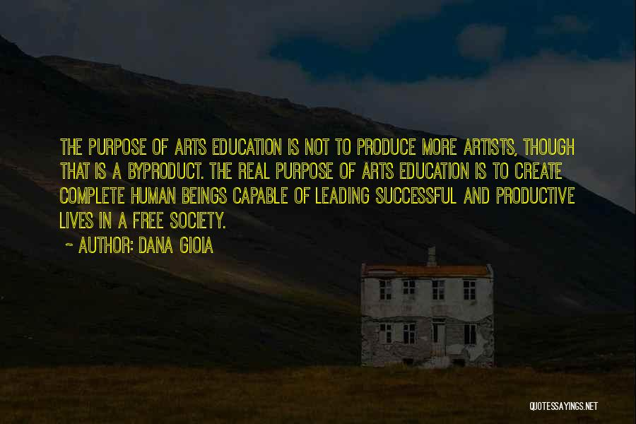 Successful Education Quotes By Dana Gioia