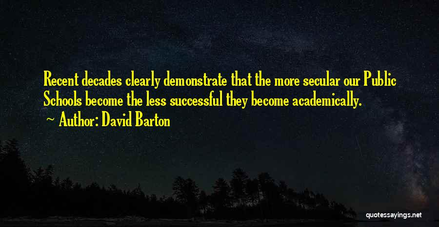 Successful Education Quotes By David Barton