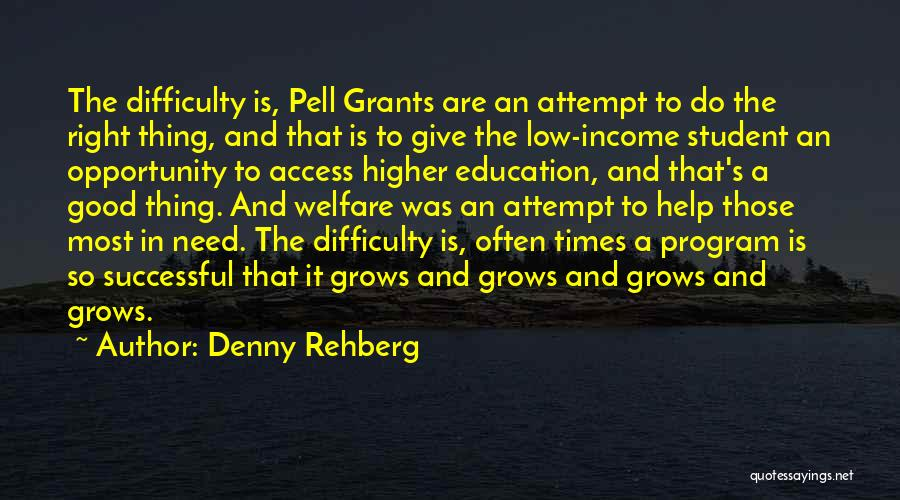 Successful Education Quotes By Denny Rehberg