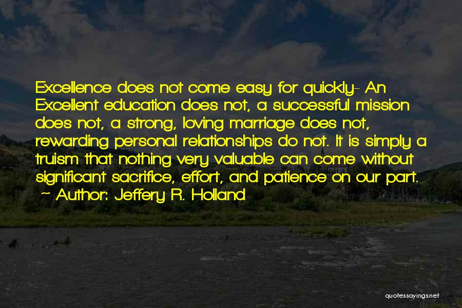 Successful Education Quotes By Jeffery R. Holland