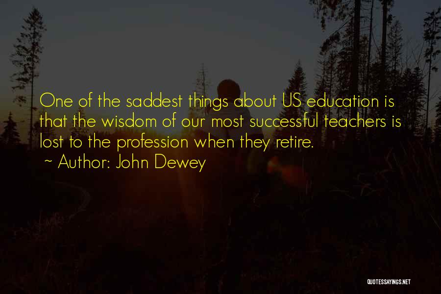 Successful Education Quotes By John Dewey