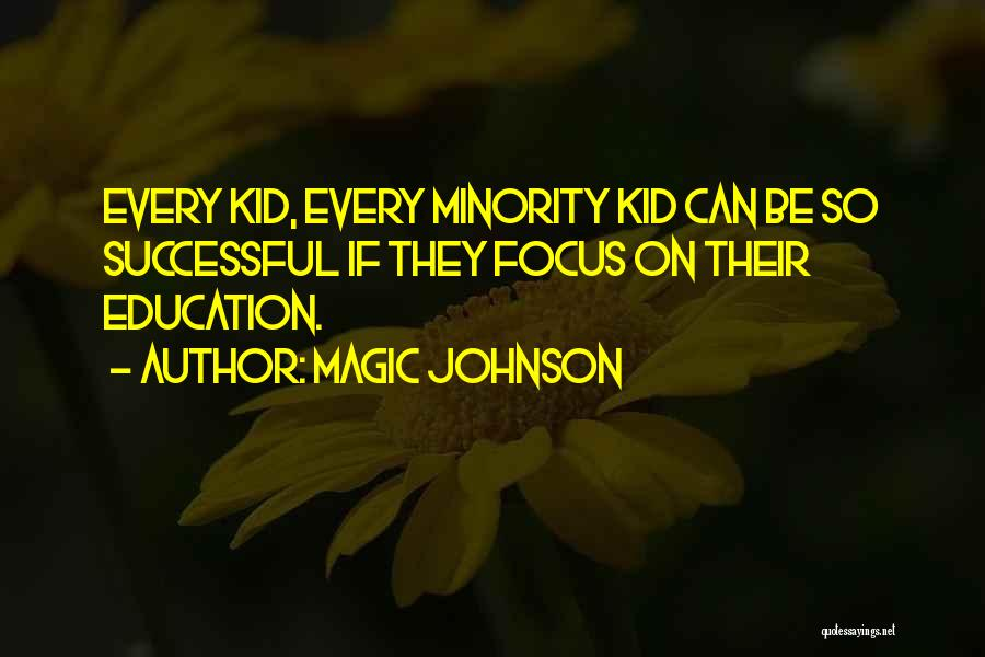 Successful Education Quotes By Magic Johnson