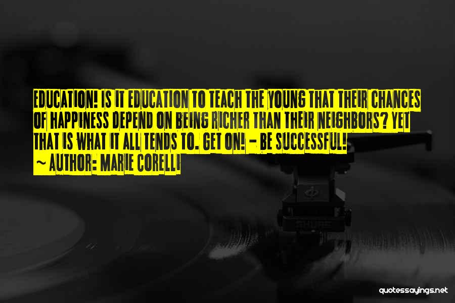 Successful Education Quotes By Marie Corelli