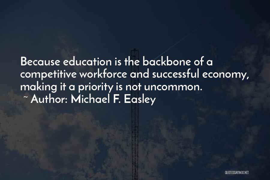 Successful Education Quotes By Michael F. Easley