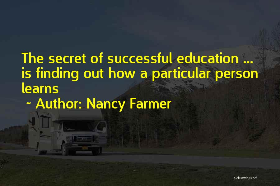 Successful Education Quotes By Nancy Farmer