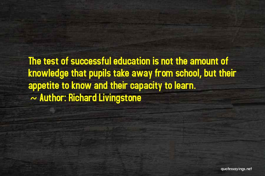 Successful Education Quotes By Richard Livingstone