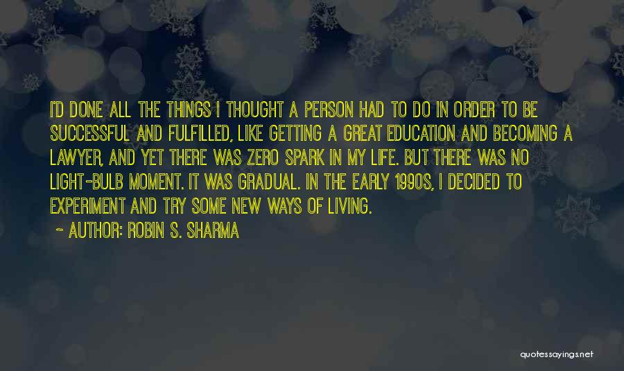 Successful Education Quotes By Robin S. Sharma