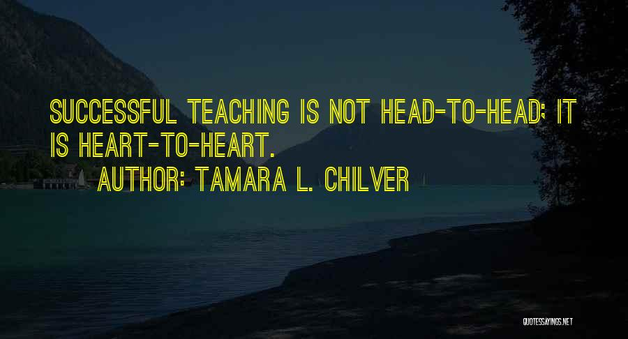 Successful Education Quotes By Tamara L. Chilver