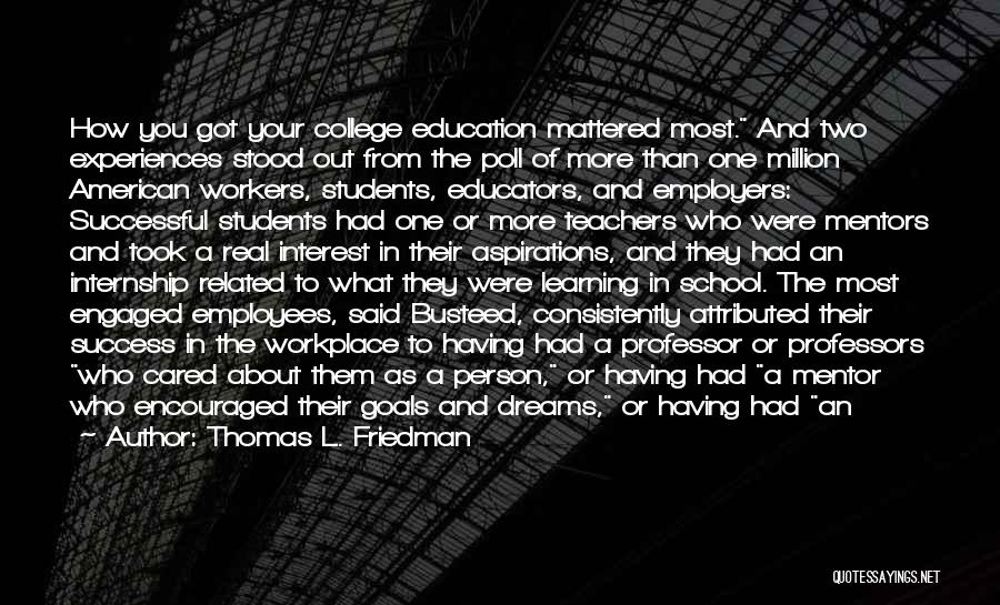 Successful Education Quotes By Thomas L. Friedman