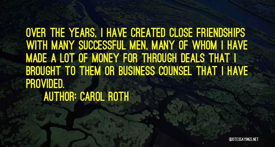Successful Friendships Quotes By Carol Roth