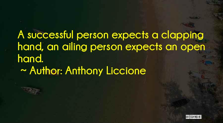 Successful Person Quotes By Anthony Liccione