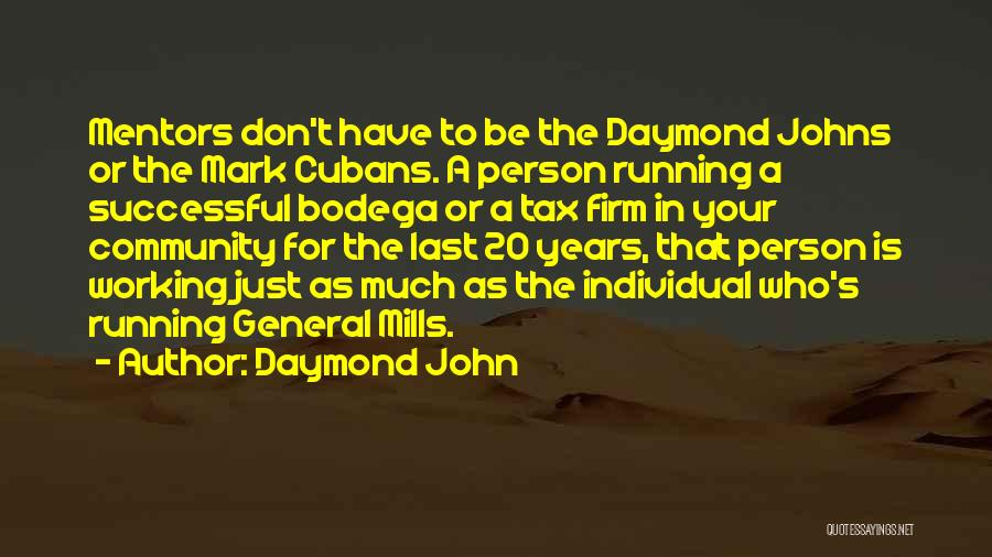 Successful Person Quotes By Daymond John