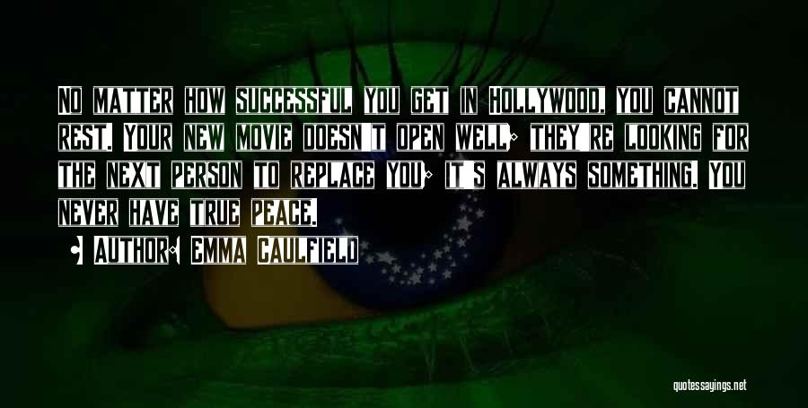 Successful Person Quotes By Emma Caulfield