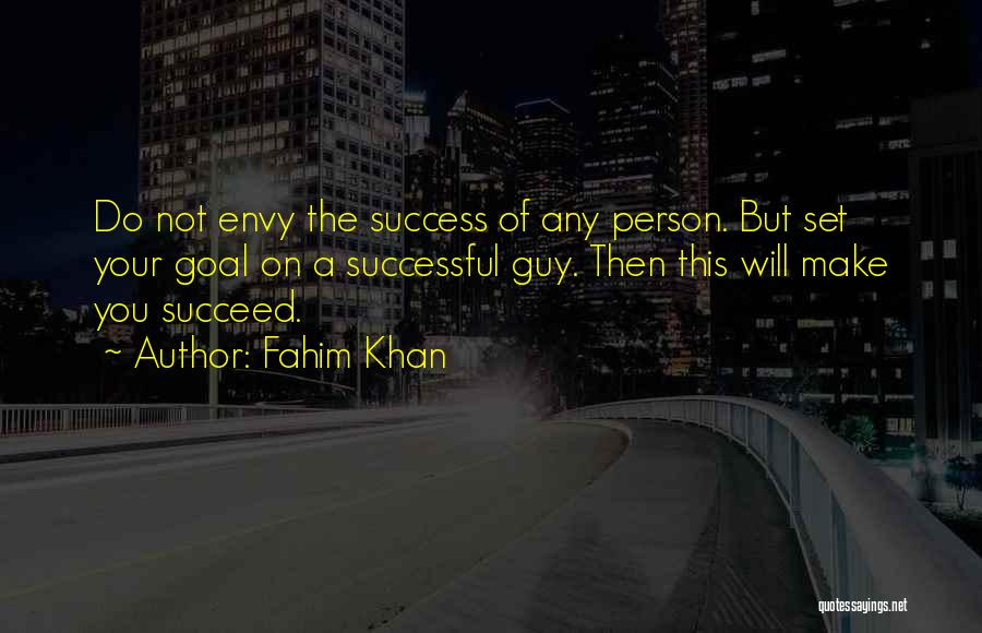 Successful Person Quotes By Fahim Khan