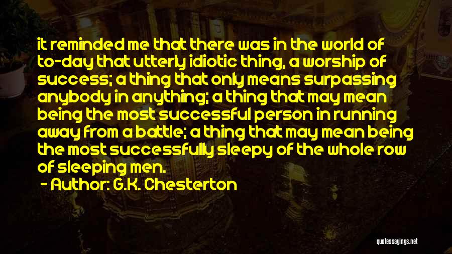 Successful Person Quotes By G.K. Chesterton