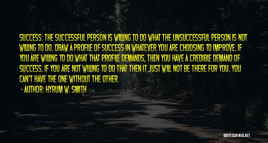 Successful Person Quotes By Hyrum W. Smith
