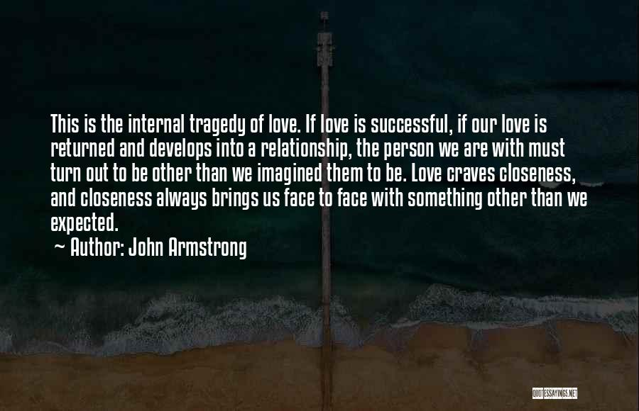 Successful Person Quotes By John Armstrong