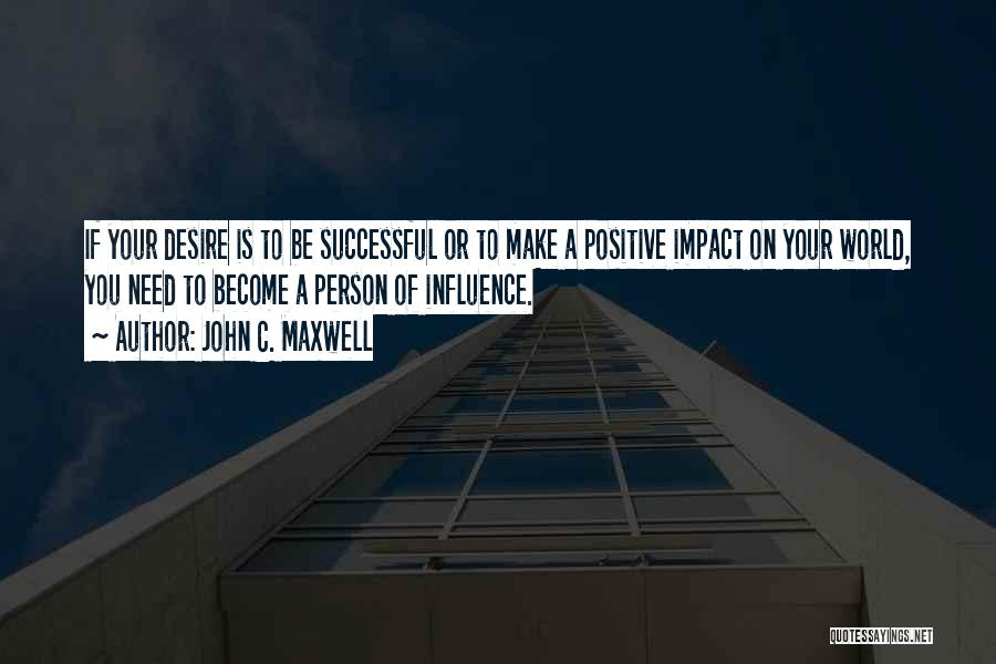 Successful Person Quotes By John C. Maxwell