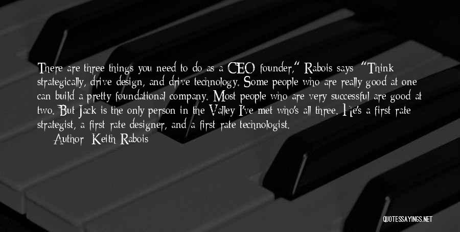 Successful Person Quotes By Keith Rabois