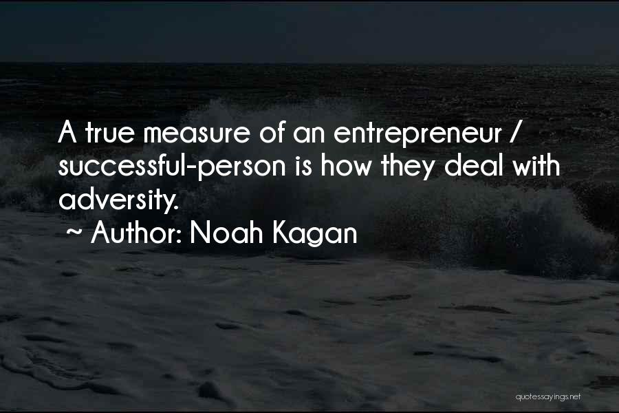 Successful Person Quotes By Noah Kagan