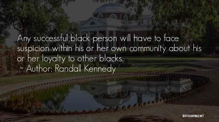 Successful Person Quotes By Randall Kennedy