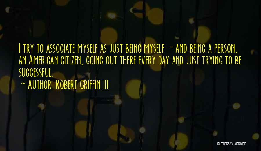 Successful Person Quotes By Robert Griffin III