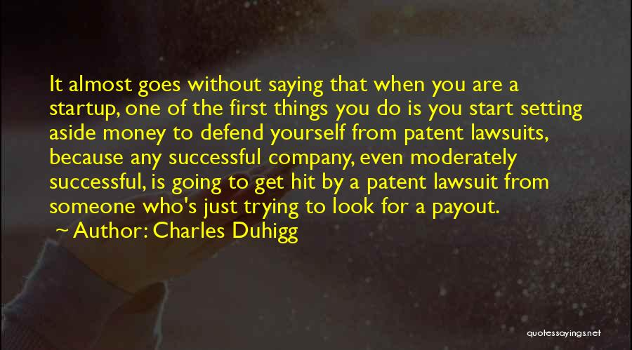 Successful Startup Quotes By Charles Duhigg
