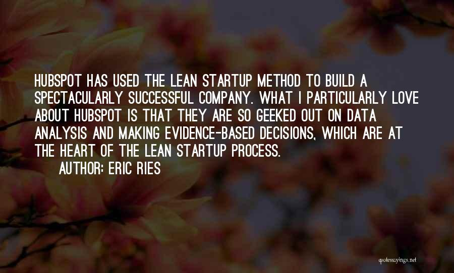 Successful Startup Quotes By Eric Ries