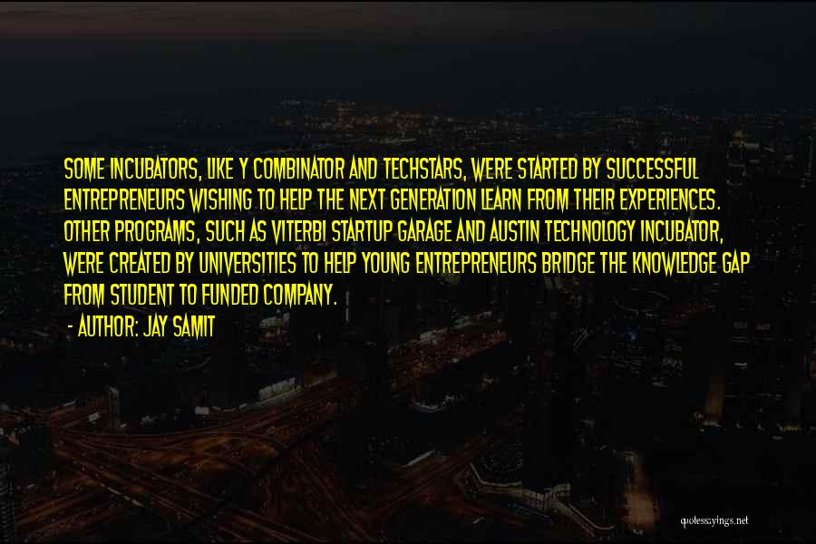 Successful Startup Quotes By Jay Samit