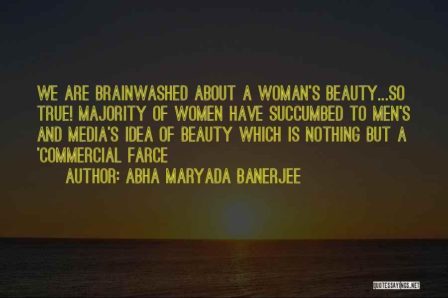 Succumbed Quotes By Abha Maryada Banerjee