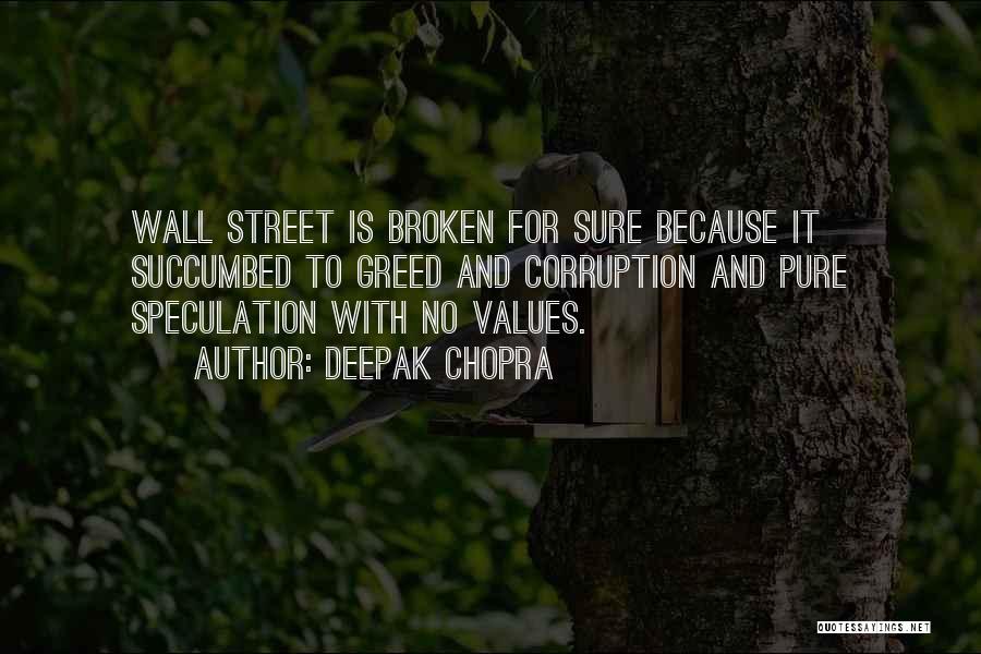 Succumbed Quotes By Deepak Chopra